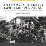 Anatomy of A Failed Pandemic Response Parts I & II