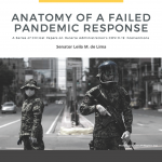 Anatomy of A Failed Pandemic Response Parts III & IV